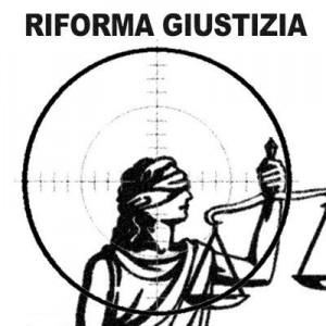 CONTRORIFORMA DELLA GIUSTIZIA
